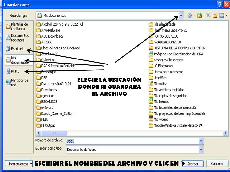 ESCRIBIR EL NOMBRE DEL ARCHIVO Y CLIC EN