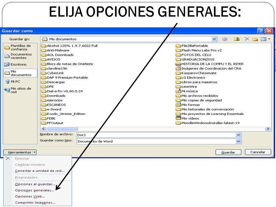 ELIJA OPCIONES GENERALES: