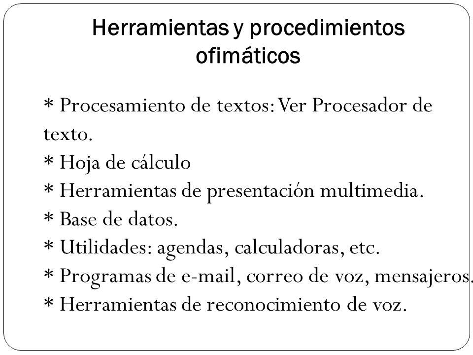 Herramientas y procedimientos ofimáticos