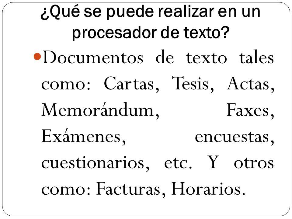 ¿Qué se puede realizar en un procesador de texto