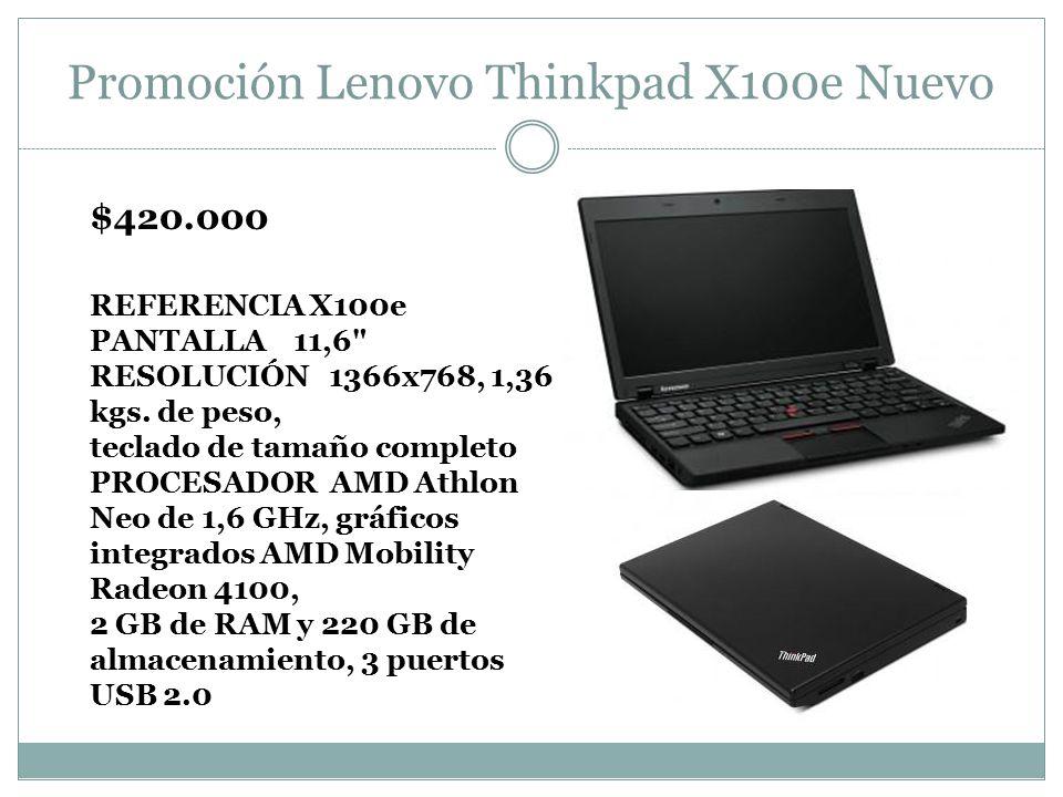 Promoción Lenovo Thinkpad X100e Nuevo