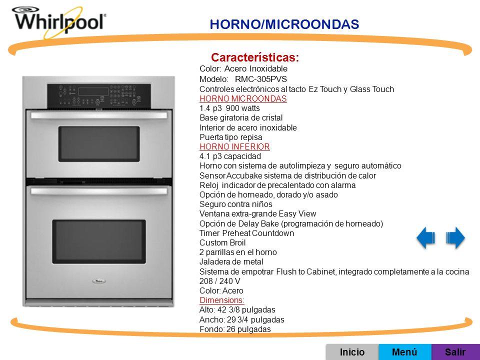 HORNO/MICROONDAS Características: Inicio Menú Salir