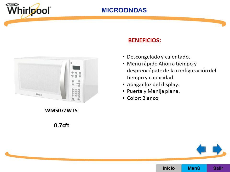MICROONDAS BENEFICIOS: 0.7cft Descongelado y calentado.