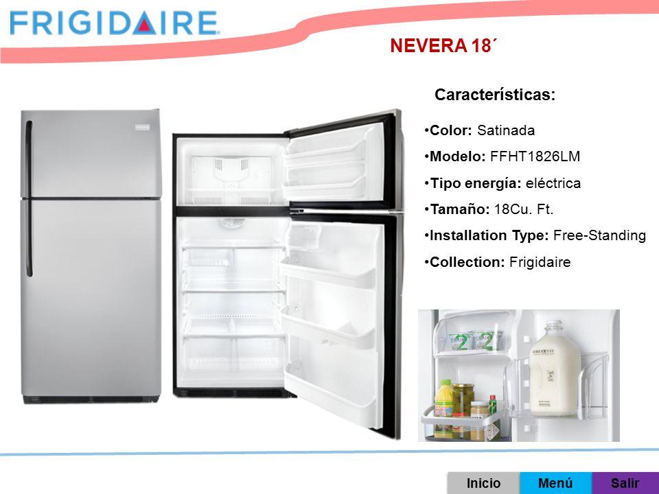NEVERA 18´ Características: Color: Satinada Modelo: FFHT1826LM