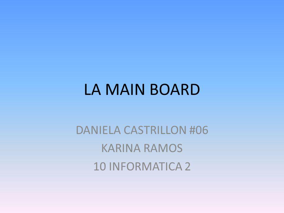 DANIELA CASTRILLON #06 KARINA RAMOS 10 INFORMATICA 2