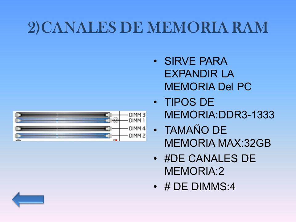 2)CANALES DE MEMORIA RAM