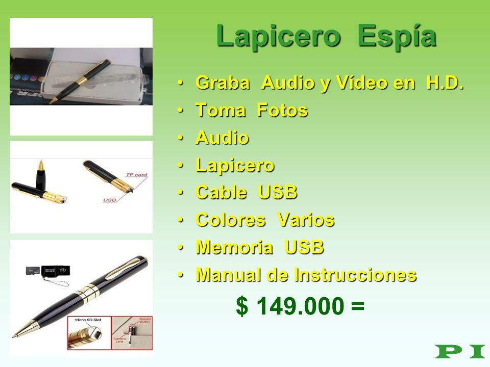 Lapicero Espía $ 149.000 = P I Graba Audio y Vídeo en H.D. Toma Fotos