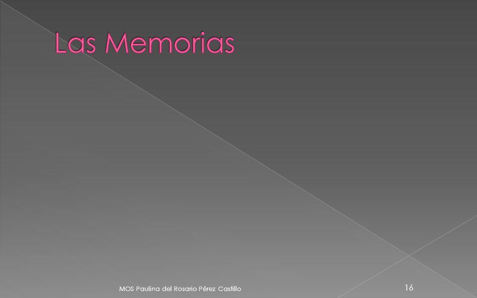 Las Memorias ROM MOS Paulina del Rosario Pérez Castillo RAM