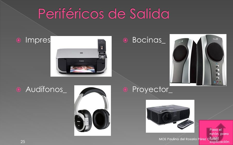 Periféricos de Salida Impresora_ Bocinas_ Audífonos_ Proyector_