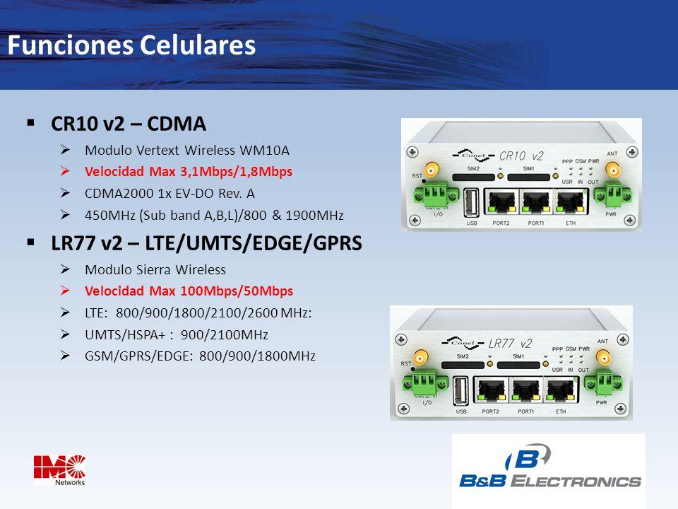 Funciones Celulares CR10 v2 – CDMA LR77 v2 – LTE/UMTS/EDGE/GPRS