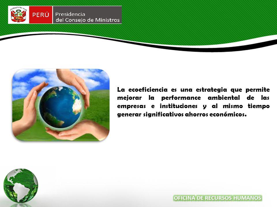 La ecoeficiencia es una estrategia que permite mejorar la performance ambiental de las empresas e instituciones y al mismo tiempo generar significativos ahorros económicos.
