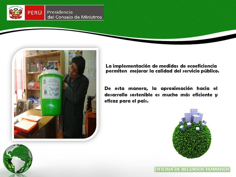 La implementación de medidas de ecoeficiencia permiten mejorar la calidad del servicio público.