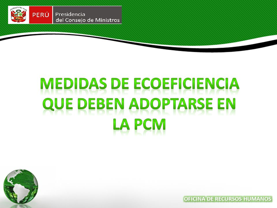 Medidas de Ecoeficiencia que deben adoptarse en la PCM