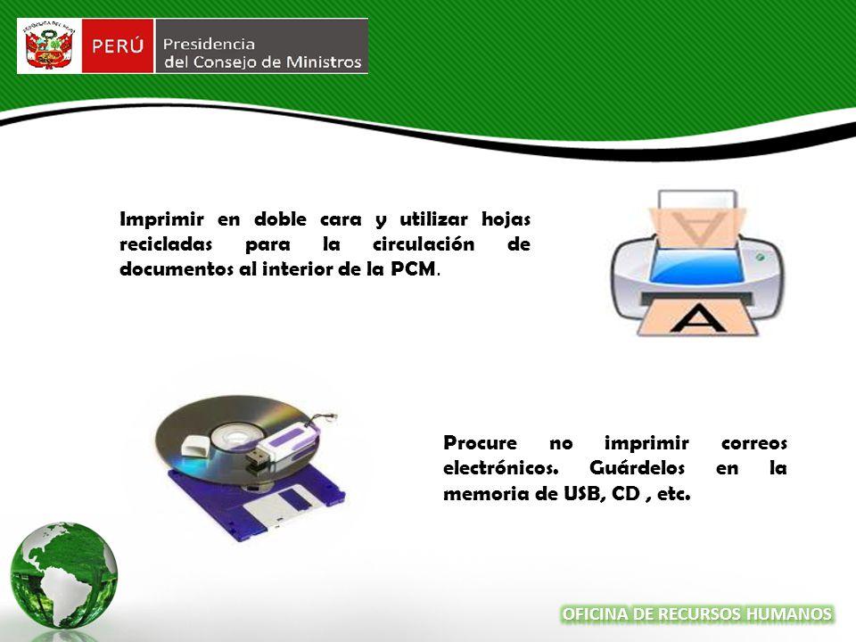Imprimir en doble cara y utilizar hojas recicladas para la circulación de documentos al interior de la PCM.