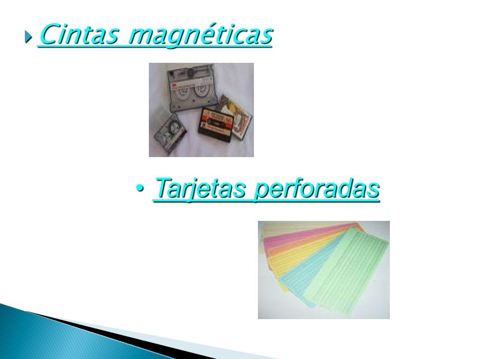 Cintas magnéticas Tarjetas perforadas