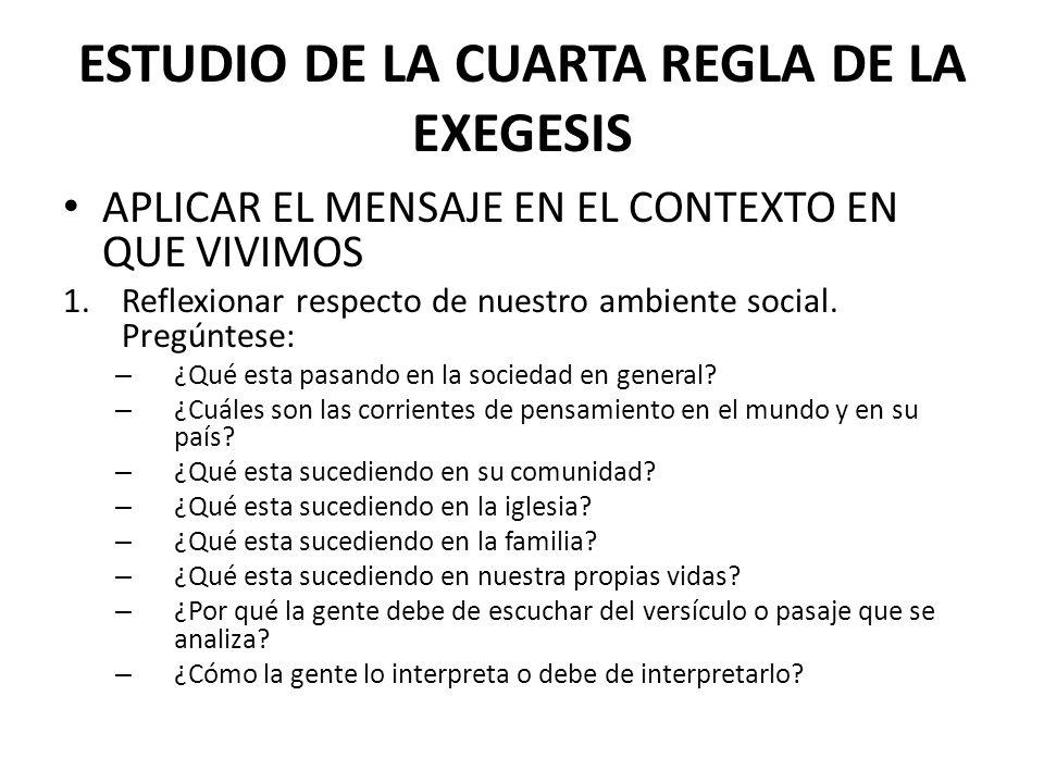 ESTUDIO DE LA CUARTA REGLA DE LA EXEGESIS