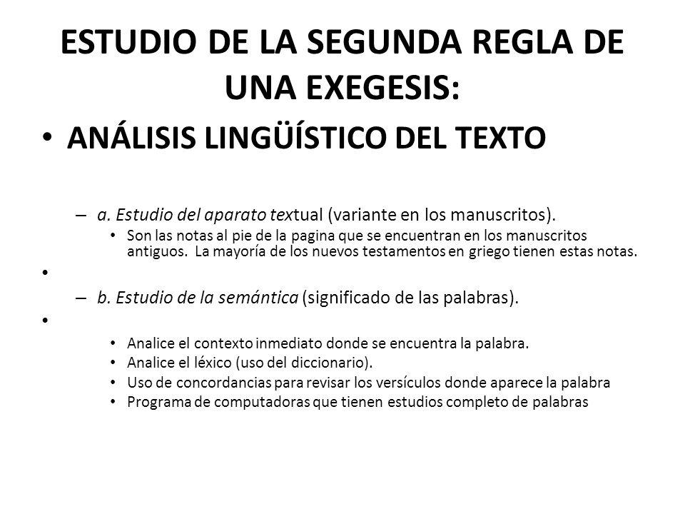 ESTUDIO DE LA SEGUNDA REGLA DE UNA EXEGESIS: