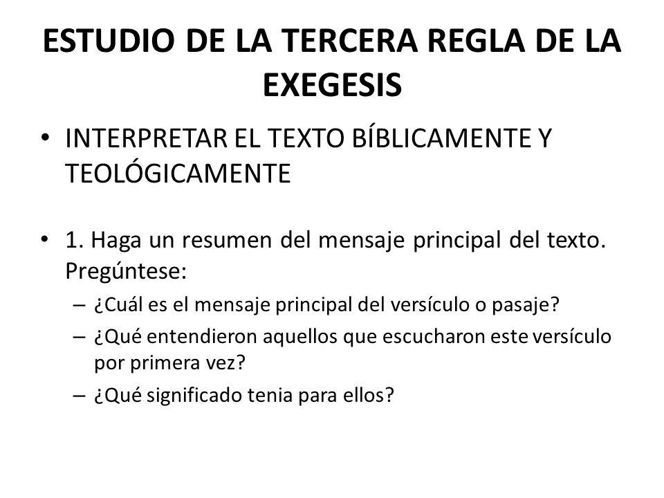 ESTUDIO DE LA TERCERA REGLA DE LA EXEGESIS
