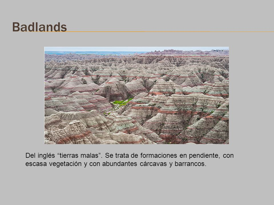 Badlands Del inglés tierras malas .