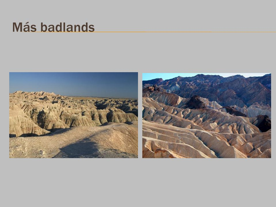 Más badlands