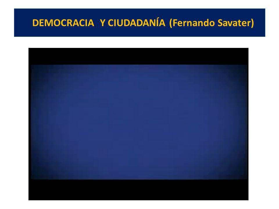DEMOCRACIA Y CIUDADANÍA (Fernando Savater)