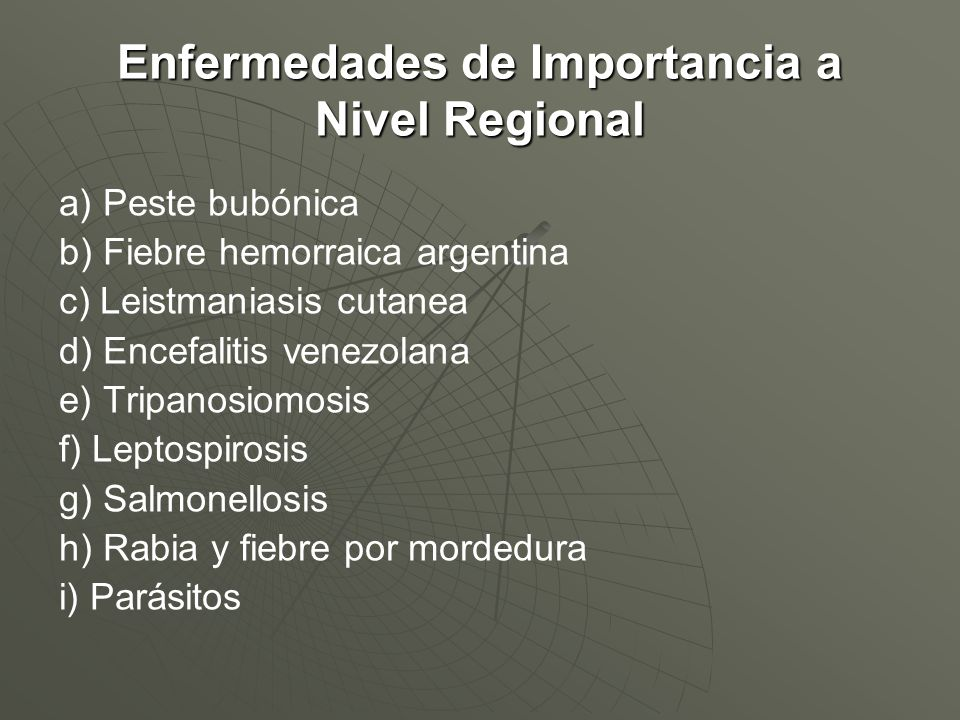 Enfermedades de Importancia a Nivel Regional