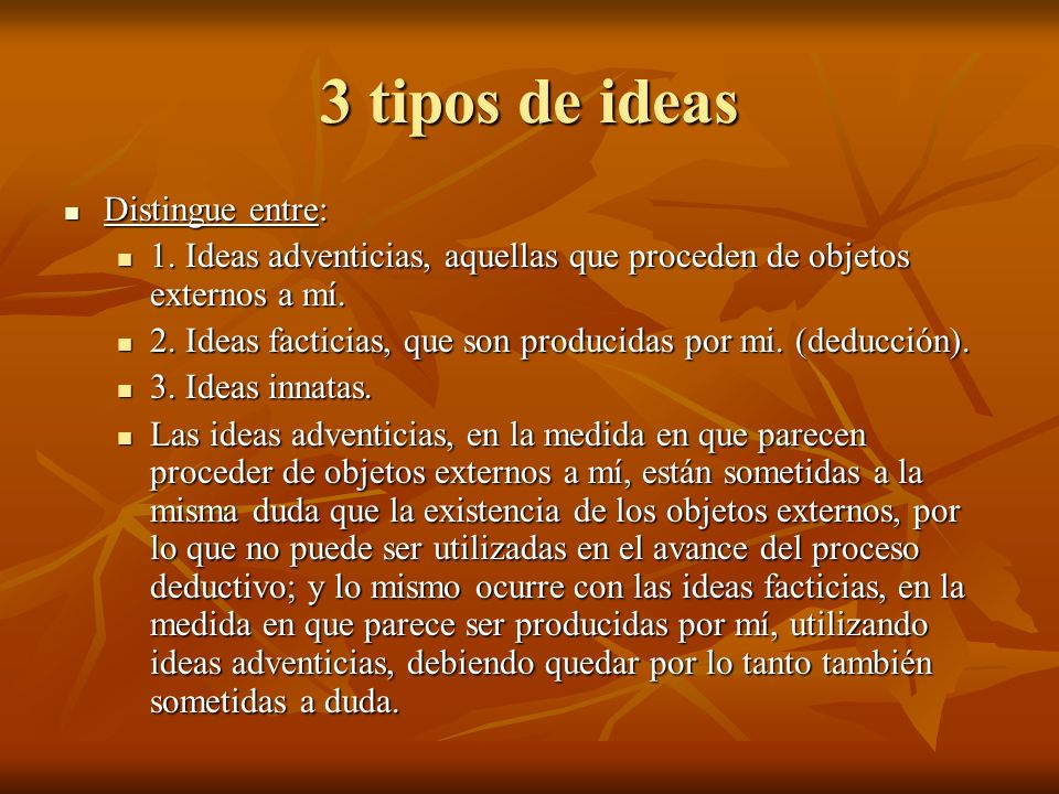 3 tipos de ideas Distingue entre: