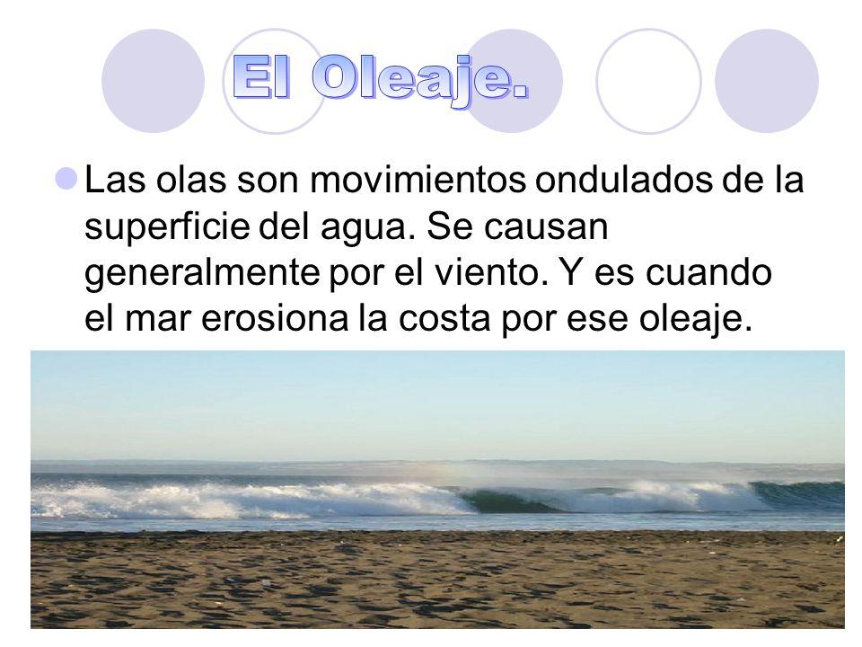 El Oleaje.