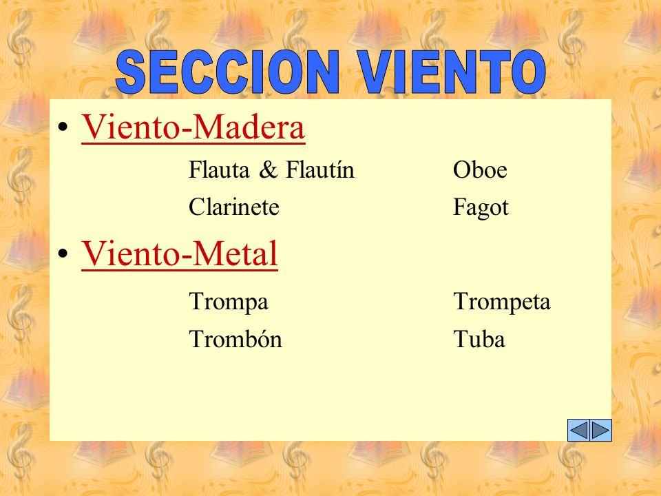 Viento-Madera Viento-Metal SECCION VIENTO Trompa Trompeta