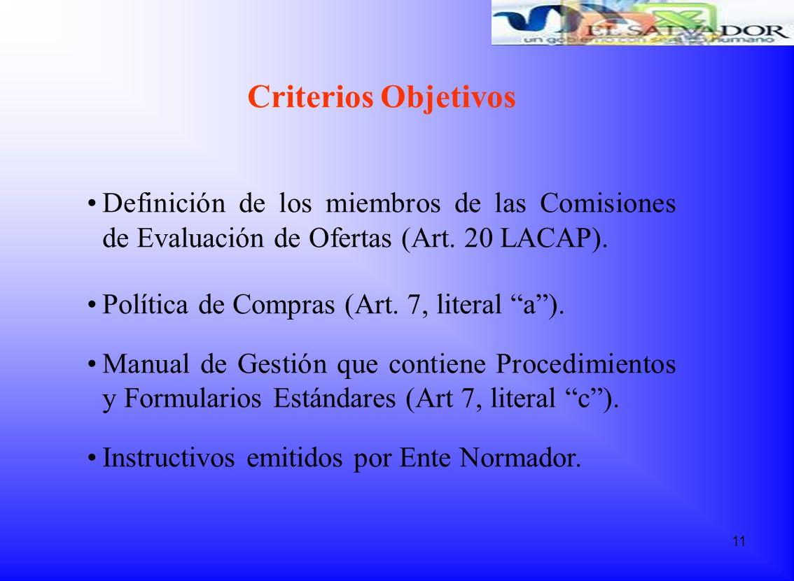 Criterios Objetivos Definición de los miembros de las Comisiones de Evaluación de Ofertas (Art. 20 LACAP).