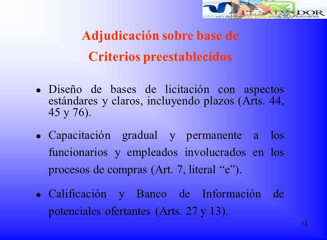 Adjudicación sobre base de Criterios preestablecidos