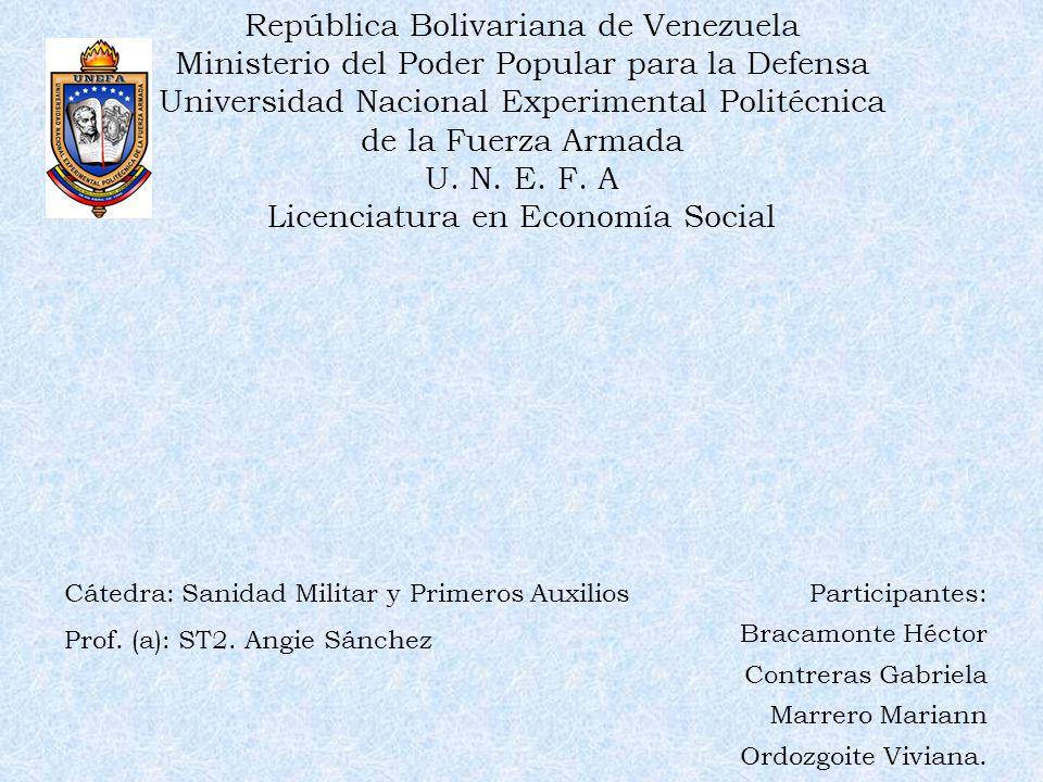 República Bolivariana de Venezuela Ministerio del Poder Popular para la Defensa Universidad Nacional Experimental Politécnica de la Fuerza Armada U. N. E. F. A Licenciatura en Economía Social