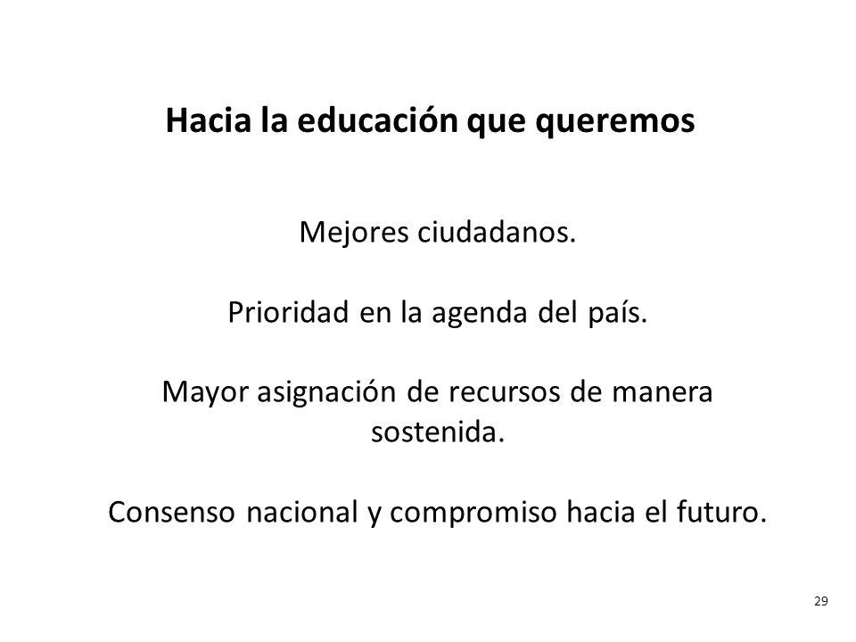 Hacia la educación que queremos