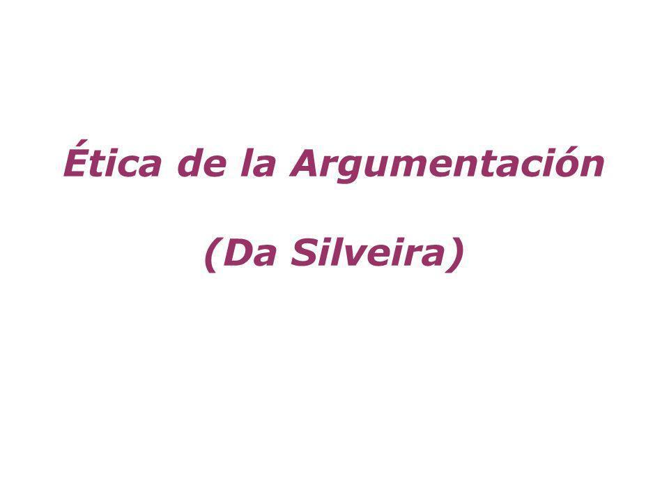 Ética de la Argumentación (Da Silveira)
