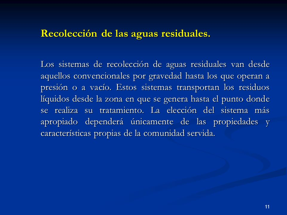 Recolección de las aguas residuales.