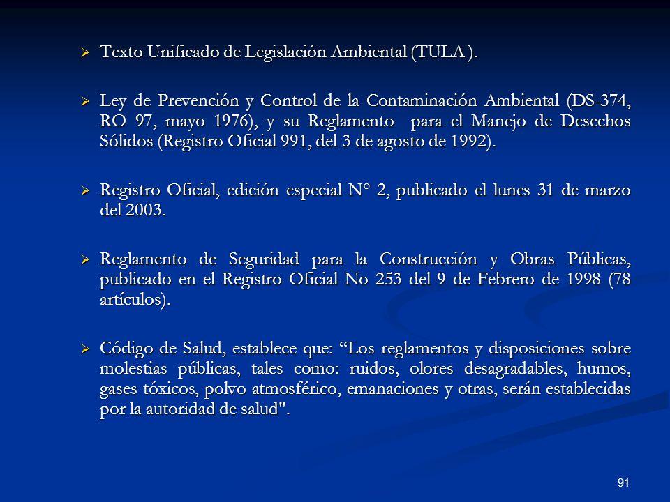 Texto Unificado de Legislación Ambiental (TULA ).