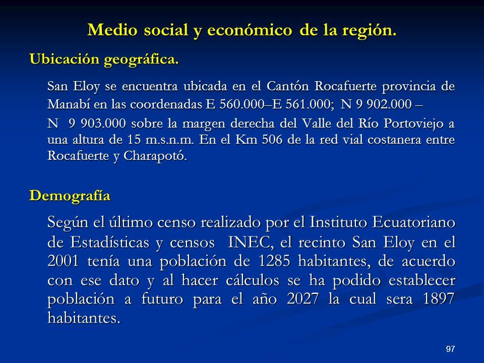 Medio social y económico de la región.