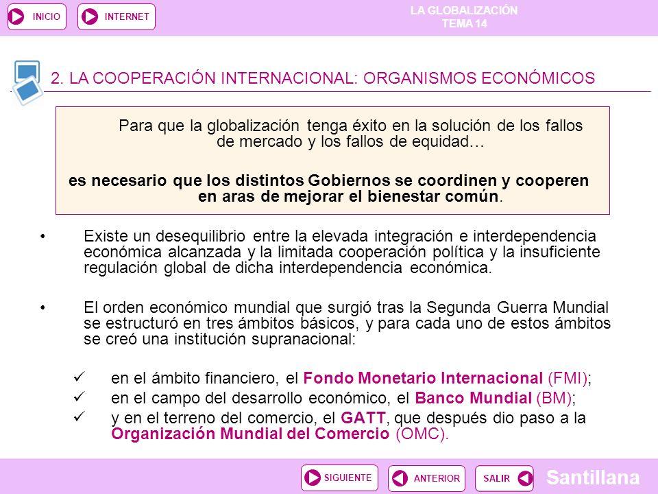 2. LA COOPERACIÓN INTERNACIONAL: ORGANISMOS ECONÓMICOS