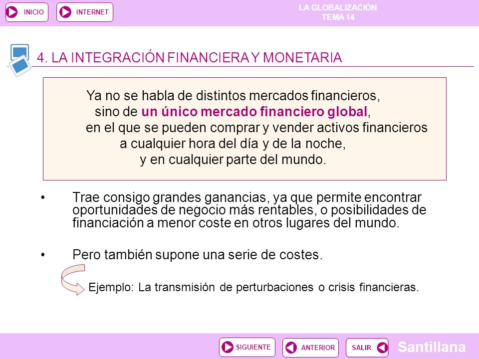 4. LA INTEGRACIÓN FINANCIERA Y MONETARIA