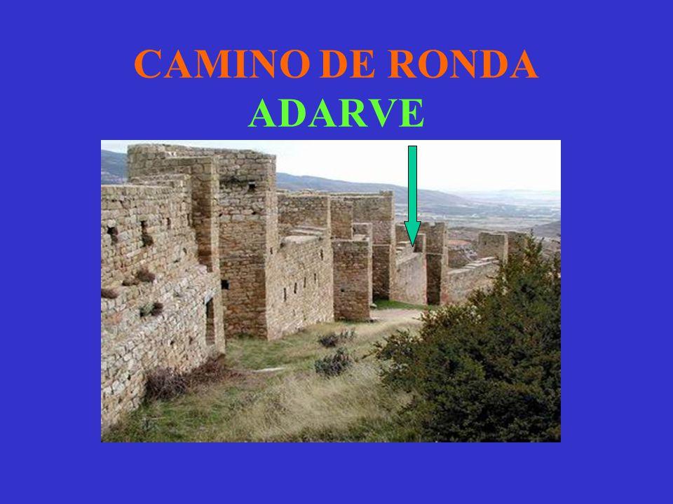 CAMINO DE RONDA ADARVE