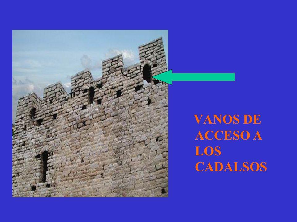 VANOS DE ACCESO A LOS CADALSOS