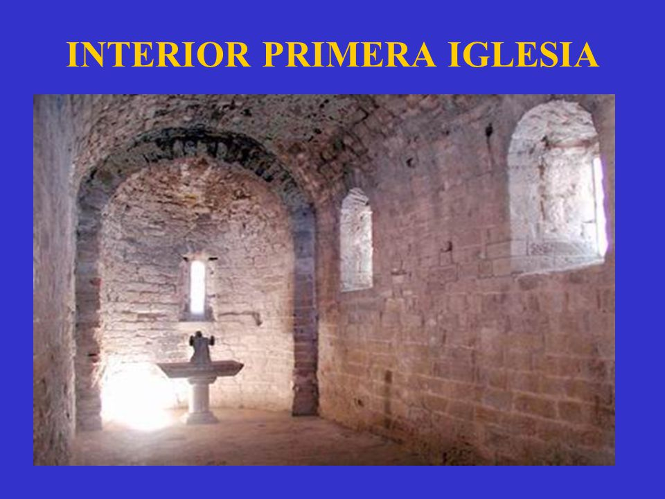 INTERIOR PRIMERA IGLESIA