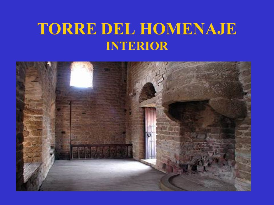 TORRE DEL HOMENAJE INTERIOR