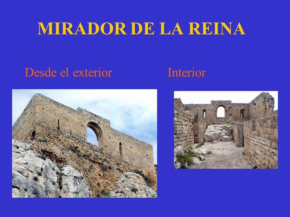 MIRADOR DE LA REINA Desde el exterior Interior