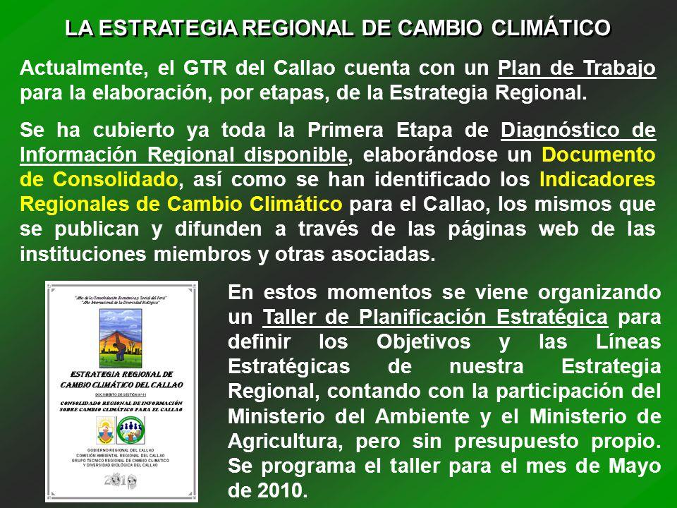 LA ESTRATEGIA REGIONAL DE CAMBIO CLIMÁTICO