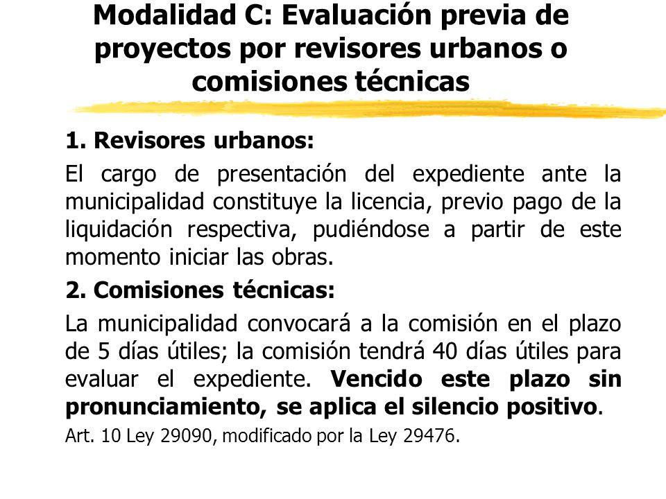 Modalidad C: Evaluación previa de proyectos por revisores urbanos o comisiones técnicas