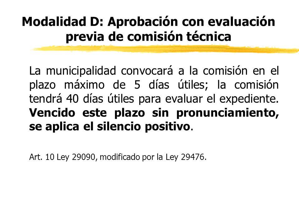 Modalidad D: Aprobación con evaluación previa de comisión técnica