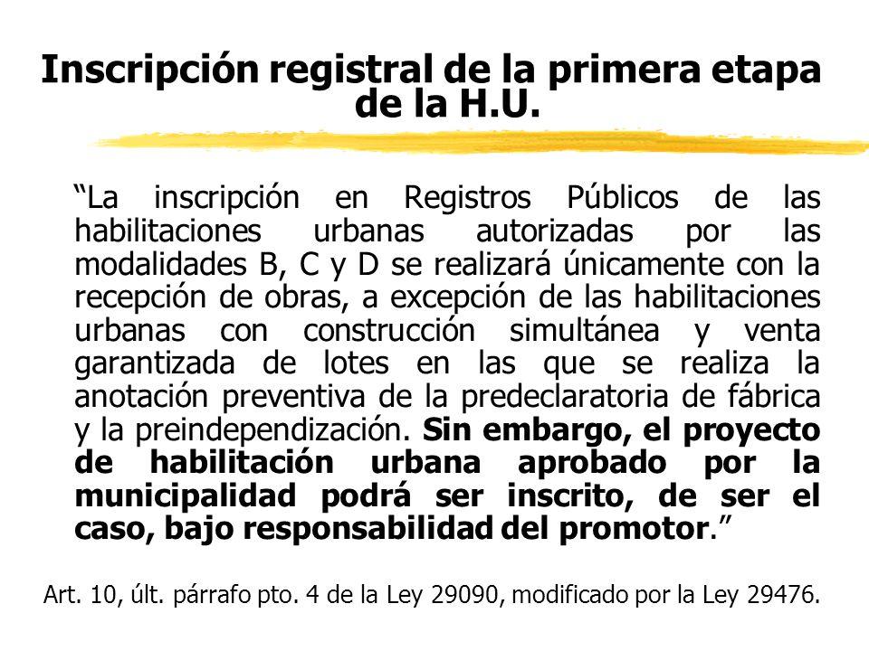 Inscripción registral de la primera etapa de la H.U.