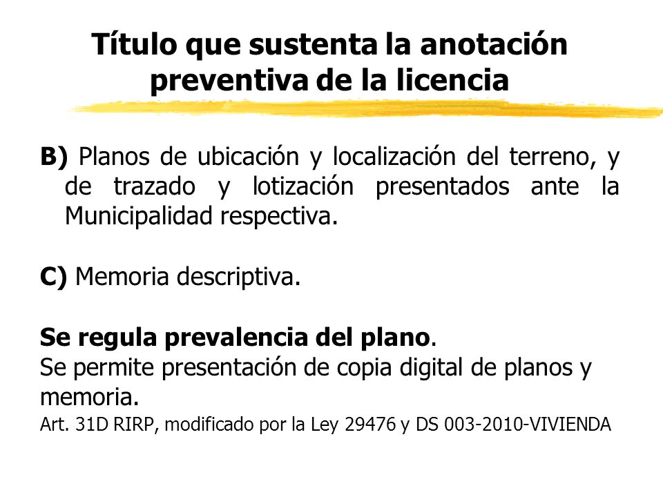Título que sustenta la anotación preventiva de la licencia