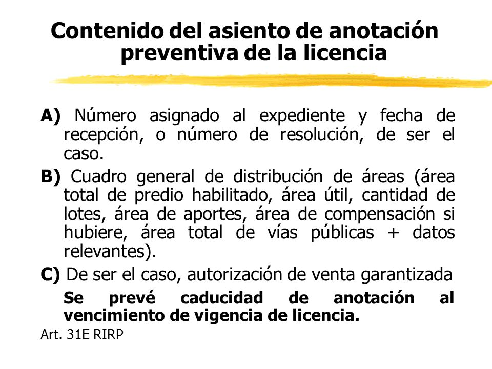 Contenido del asiento de anotación preventiva de la licencia